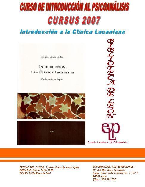 INTRODUCCIÓN A LA CLÍNICA LACAN 2007-2008