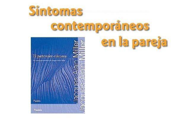 SÍNTOMAS CONTEMPORÁNEOS EN LA PAREJA. CURSO 2009/2010
