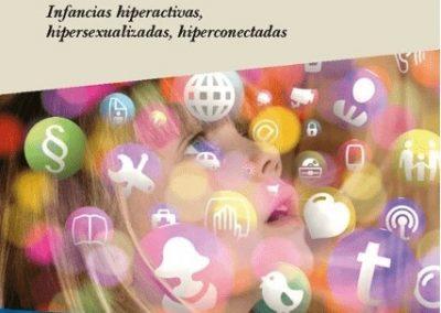 Libro»Niñ@s Híper. Infancias hiperactivas, hipersexualizadas, hiperconectadas» Ubieto-Pérez Álvarez |